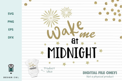 Wake me at midnight - New years SVG file
