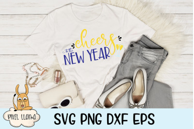 Cheers To The New Year SVG Cut File