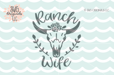 Ranch Wife SVG Rancher SVG