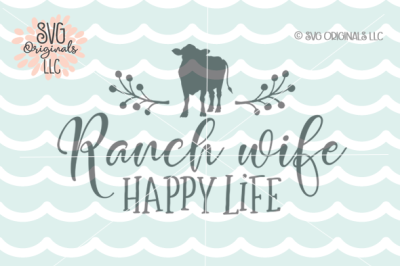 Ranch Wife SVG Rancher Life SVG