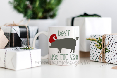 Don't Hog the Nog SVG