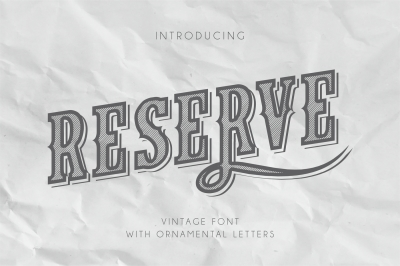 Reserve - Vintage Font With Ornaments