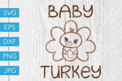 Baby Turkey SVG Thanksgiving DXF EPS JPG Cut File Cricut Silhouette
