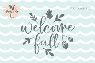 Fall SVG Welcome Fall SVG