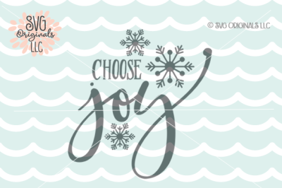 Christmas SVG Choose Joy Snowflakes SVG