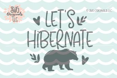 Winter SVG Let's Hibernate SVG