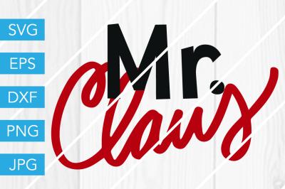 MrClaus Christmas SVG DXF EPS JPG Cut File Cricut Silhouette Cameo