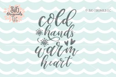 Cold Hands Warm Heart SVG