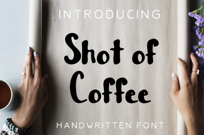 Shot of Coffee Sans Serif Hand Lettered Font