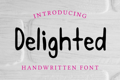 Delighted Bold Handwritten Display Font