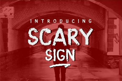 Scary Sign