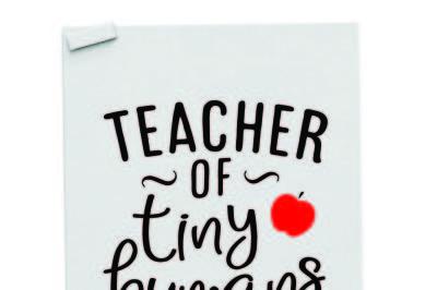 Teacher of tiny humans