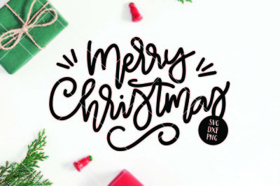 Merry Christmas Hand Lettered SVG DXF PNG