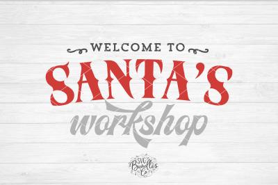 Santa's Workshop SVG DXF PNG
