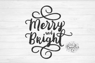 Merry and Bright Christmas Sign SVG DXF PNG