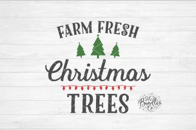 Farm Fresh Christmas Trees SVG DXF PNG