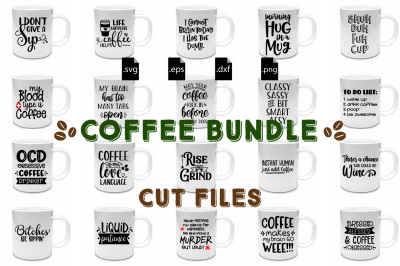 Coffee Quotes Bundle - SVG, PNG, DXF, EPS