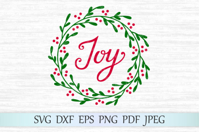 Joy wreath svg, Joy svg, Holly wreath svg, Joy cut file