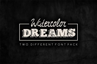 Watercolor Dreams - two different font set