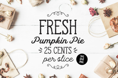 Fresh Pumpkin Pie Thanksgiving SVG