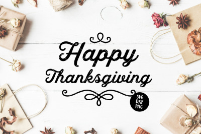 Happy Thanksgiving SVG DXF PNG