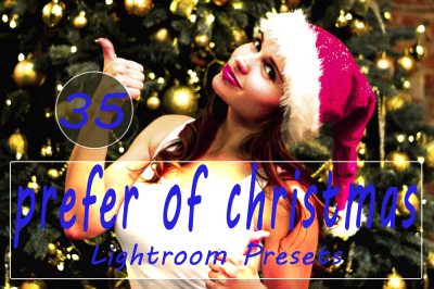 35 Prefer of Christmas Lightroom Presets(90% Discount for Christmas)