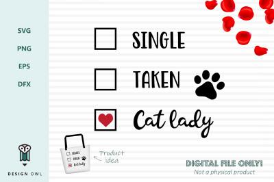 Single Taken Cat lady - SVG file