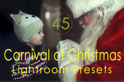 45 Carnival of Christmas Lightroom Presets(90% Discount for Christmas)