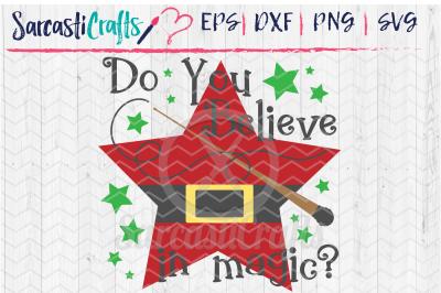Do You Believe in Magic - Santa