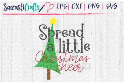 Spread a Little Christmas Cheer