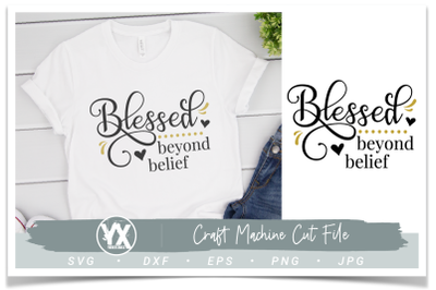 Blessed Beyond Belief SVG
