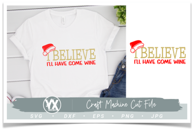 I Believe I'll Have Some Wine SVG