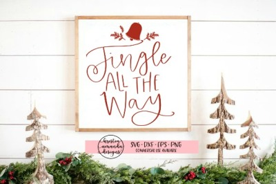 Jingle All the Way SVG DXF EPS PNG Cut File • Cricut • Silhouette