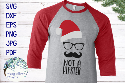 Hipster Santa | Not A Hipster | Christmas SVG