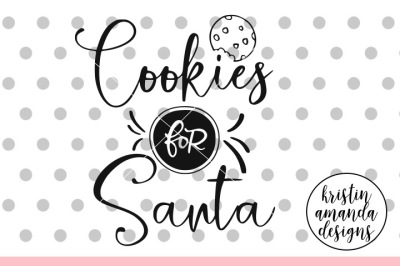 Cookies for Santa SVG DXF EPS PNG Cut File