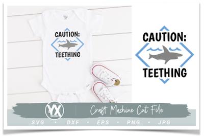Caution Teething Shark SVG