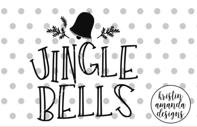 JIngle Bells SVG DXF EPS PNG Cut File • Cricut • Silhouette