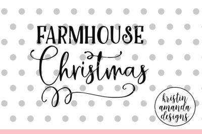 Farmhouse Christmas SVG DXF EPS PNG Cut File • Cricut • Silhouette