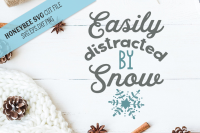 Easily Distracted by Snow