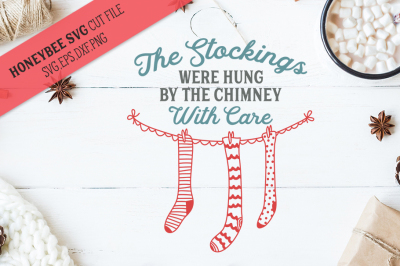 The Stockings Were Hung SVG Cut File