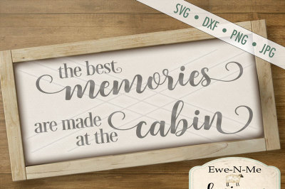 Best Memories Are Made At The Cabin SVG