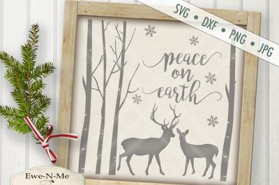 Peace On Earth Dear Woods SVG