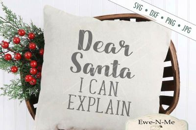 Dear Santa I Can Explain SVG