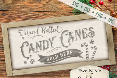 Candy Canes Sold Here SVG