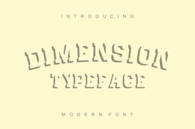 Dimension - striped font