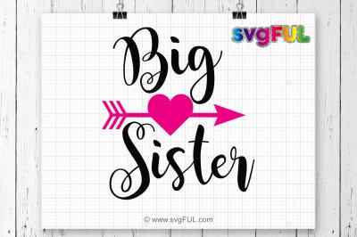 Big Sister SVG, Big Sister, Svg Files, Silhoutte Svg, Cricut Svg