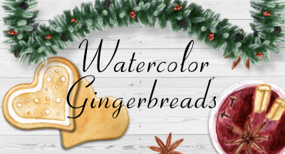 Watercolor Gingerbread
