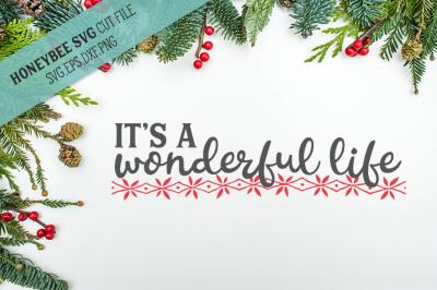 It's A Wonderful Life SVG Cut File