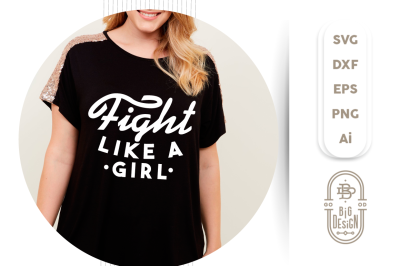 SVG Cut File: Fight like a Girl