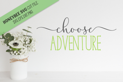 Choose Adventure SVG Cut File